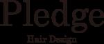 Pledge Hair Design | プレッジヘアデザイン